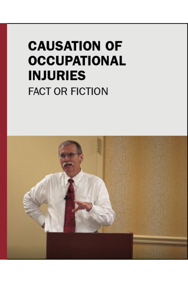 Causation of Occupational Injuries: Fact or Fiction