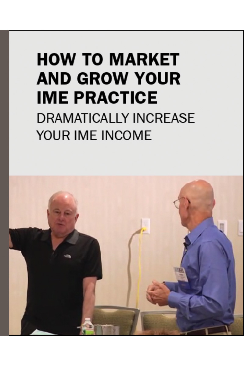 How To Market & Grow Your IME Practice