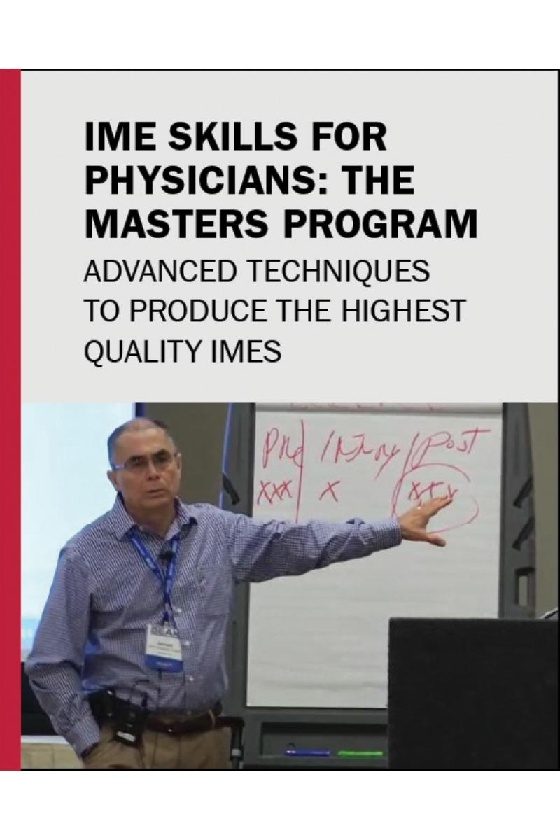 IME Skills for Physicians: The Master's Program