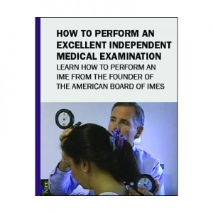 How to Perform an Excellent Independent Medical Evaluation